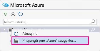 """Dešiniuoju pelės mygtuku spustelėkite saugojimo abonementai ir spustelėkite prisijungti prie """"Azure"""" saugyklos"""