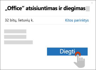 """Rodyti mygtuką diegti """"Office"""" atsisiuntimo dialogo lange"""