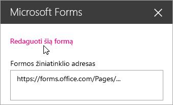 """Redaguoti dabartinę formą """"Microsoft Forms"""" puslapio dalies srityje, skirtoje esamai formai."""