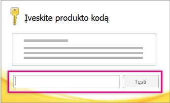 Įveskite produkto kodą.