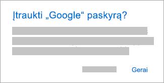 """Bakstelėkite Gerai, kad suteiktumėte """"Outlook"""" prieigą prie jūsų paskyrų."""