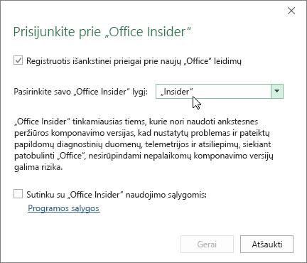 """Prisijunkite prie """"Office Insider"""" dialogo lango su """"Insider"""" lygio parinktimis"""