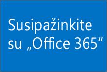 "Susipažinkite su ""Office 365"""