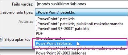 """Įrašyti kaip """"PowerPoint"""" šabloną"""