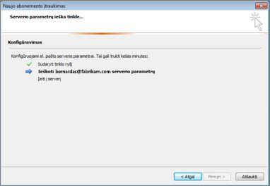Naujo abonemento įtraukimo dialogo langas, rodantis, kad el. pašto serverio parametrai yra konfigūruojami