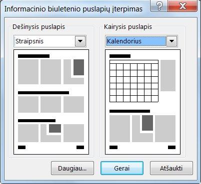 Naujų puslapių į informacinį biuletenį įtraukimas naudojant dialogo langą Informacinio biuletenio puslapių įterpimas.
