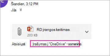 """Atsisiųskite saitą, kad įrašyumėte priedą į """"OneDrive""""."""