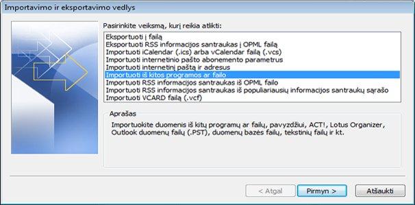 Importavimo ir eksportavimo vedlys su pažymėta parinktimi Importuoti iš kitos programos ar failo