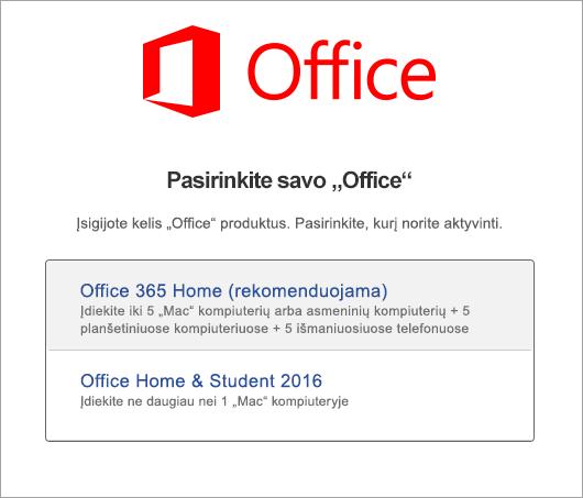 """Pasirinkite """"Office 2016 for Mac"""" licencijos tipą"""
