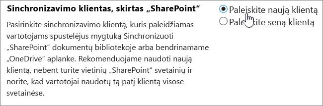 """Administravimo nustatymas """"OneDrive"""" sinchronizavimo klientą"""