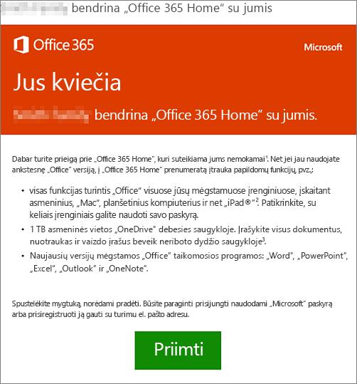 """El. pašto praneša, kad kažkas bendrina su jumis """"Office 365 Home"""""""