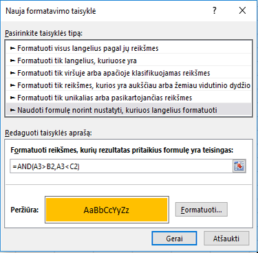 Sąlyginis formatavimas > Redaguoti taisyklę dialogo langas, kuriame rodoma formulės metodas