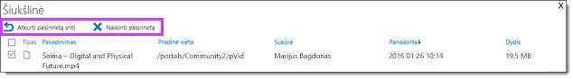 """""""Office 365"""" vaizdo įrašų atkūrimas arba vaizdo įrašo panaikinimas"""