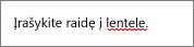 Rašybos klaida pažymėta raudona vingiuota linija