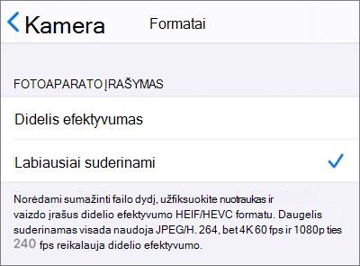 """""""iOS Camera"""" fiksavimo formato parametrai nustatyti kaip """"labiausiai suderinami"""""""