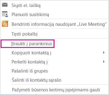 Ekrano kopijos išplečiamasis sąrašas su Įtraukti į parankinius paryškintas