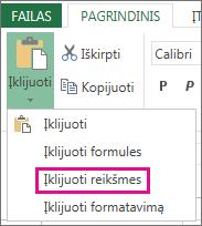 """""""Excel Web App"""" komanda Įklijuoti ir parinktis Įklijuoti reikšmes"""