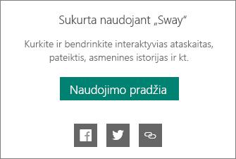 """Sukūrė """"Sway"""" prekės ženklo skyrius"""