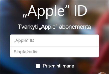 """Prisijunkite naudodami savo """"iCloud"""" vartotojo vardą ir slaptažodį"""