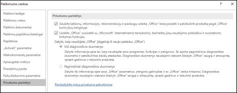 """""""Office"""", skirtos """"Windows"""", patikimumo centro parametrų dalis Privatumo parinktys"""