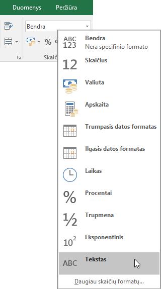 """Programos """"Excel"""" skirtuko Pagrindinis grupėje Skaičius pasirinkite rodyklę žemyn, esančią lauke Bendrasis, ir pasirinkite naudotiną skaičių formatą."""