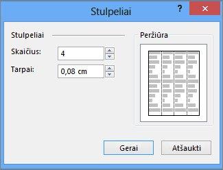 Teksto lauko įrankiai: daugiau stulpelių