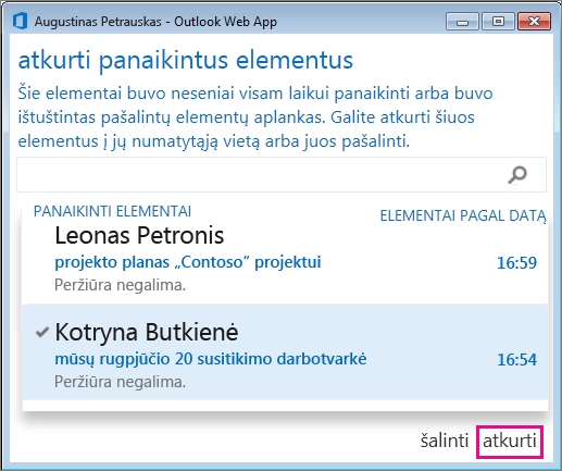 """""""Outlook Web App"""" dialogo langas Panaikintų elementų atkūrimas"""