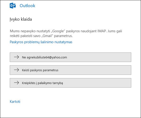 """Kažkas nutiko įtraukiant el. pašto paskyrą į """"Outlook""""."""