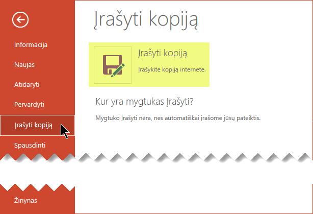 """Komanda įrašyti kopiją išsaugo failą internete """"OneDrive"""" verslui arba """"SharePoint"""""""