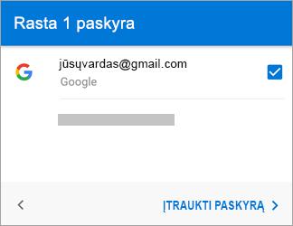 """Bakstelėkite Įtraukti paskyrą, jei norite įtraukti """"Gmail"""" paskyrą į programą"""