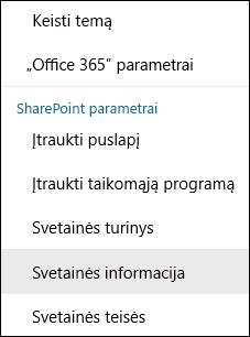 """Ekrano kopija, kurioje matoma """"SharePoint"""" svetainės informacijos meniu parinktis."""