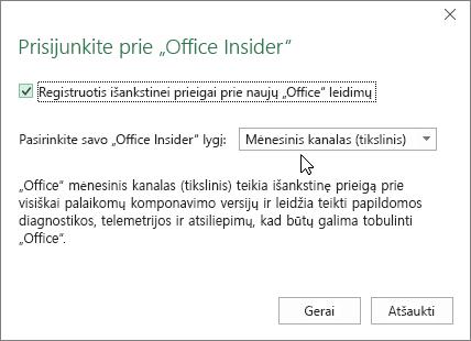 """Prisijunkite prie """"Office Insider"""" dialogo lango su mėnesinio kanalo (tikslinio) lygio parinktimi"""