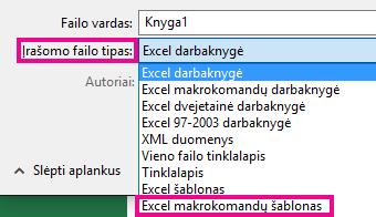 """Pasirinkite """"Excel"""" makrokomandas palaikantį šabloną."""