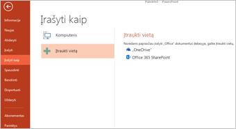 """""""OneDrive"""" įtraukimas kaip vietos"""