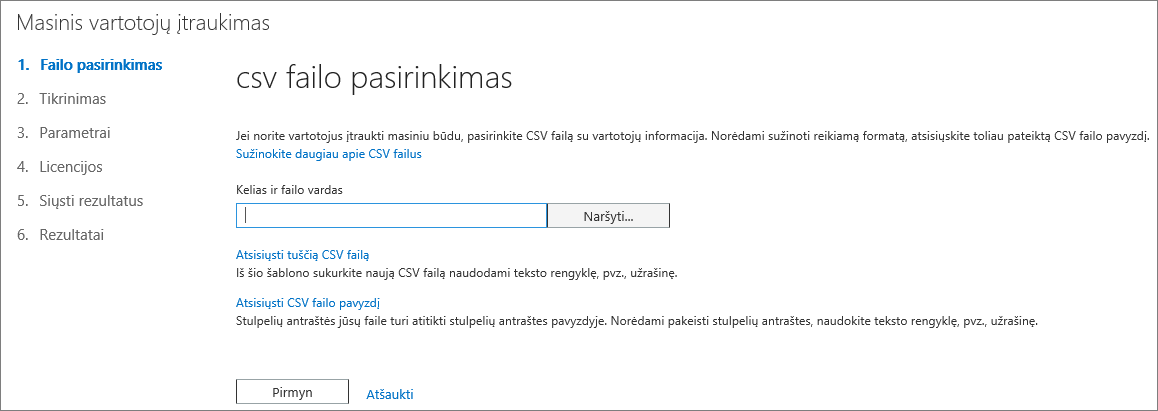 Masinio vartotojų įtraukimo vediklio 1 veiksmas – CSV failo pasirinkimas