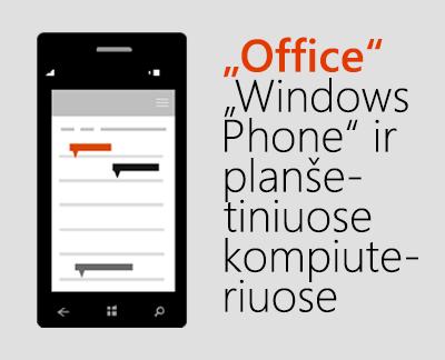 """Spustelėkite, jei norite nustatyti """"Office"""" mobiliųjų įrenginių programėles """"Windows 10"""" įrenginyje"""