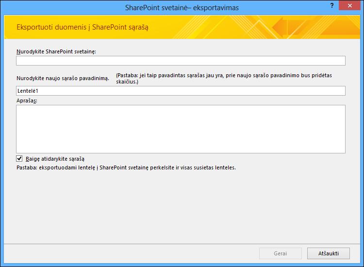 """Nurodykite """"SharePoint"""" svetainę, kad galėtumėte eksportuoti """"Access"""" lentelę arba užklausą."""