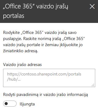 """""""Office 365"""" dialogo lango Vaizdo įrašo adresas programoje """"SharePoint"""" ekrano nuotrauka."""