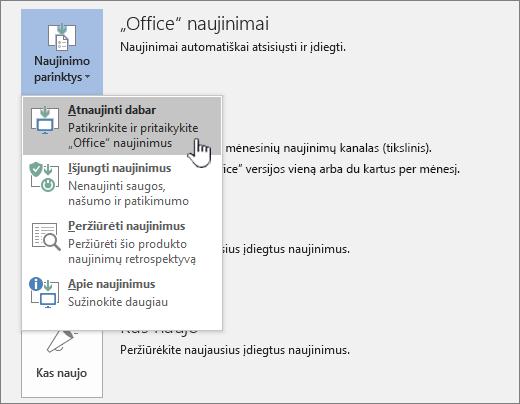 """Mygtukas gauti """"Office Insider"""" naujinimus dabar"""