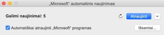 """""""Microsoft AutoUpdate"""" langas, kai pasiekiami naujinimai."""