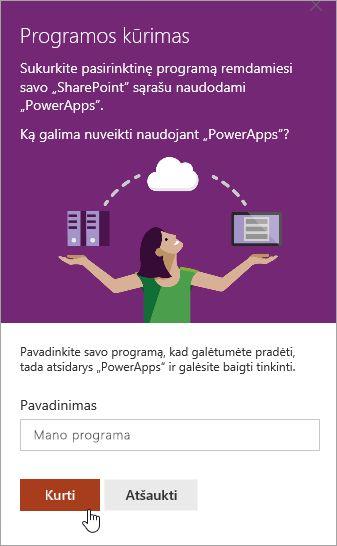 Teikti ir PowerApp pavadinimą, o tada spustelėkite kurti.