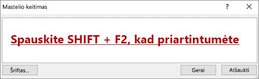 """Mastelio keitimo dialogo langas su tekstu, kuriame sakoma """"Shift"""" + F2, kad priartintumėte"""