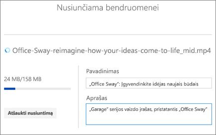 Ekrano nuotrauka, vaizduojanti nusiuntimo ekraną su vaizdo įrašo pavadinimu, aprašu ir siuntimo eiga.
