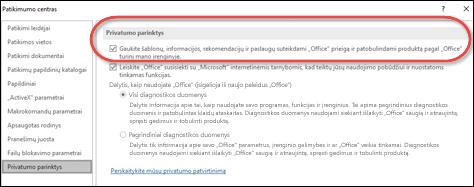 """Dialogo langas Privatumo parinktys, kuriame matyti, kur įjungti arba išjungti """"Office"""" debesies paslaugas."""
