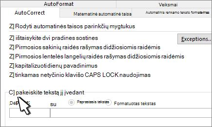 Skirtuko Automatinė taisa žymės langelis keisti renkant tekstą