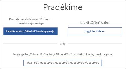 """Parodomas ekranas """"Pradėkime"""", kuriuo nurodoma, kad šiame įrenginyje yra """"Office 365"""" bandomoji versija"""