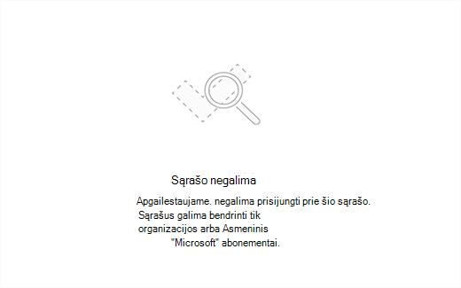 Ekrano kopija, kurioje klaidos pranešimą sąrašas nepasiekiamas