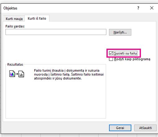 Skirtuke Kurti iš failo pasirinkite Susieti su failu.