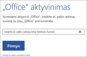 """Rodomas dialogo langas Aktyvinti, kuriame galite prisijungti ir suaktyvinti """"Office"""""""