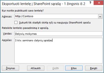 """eksportuoti į """"SharePoint"""" vediklio dialogo langą"""